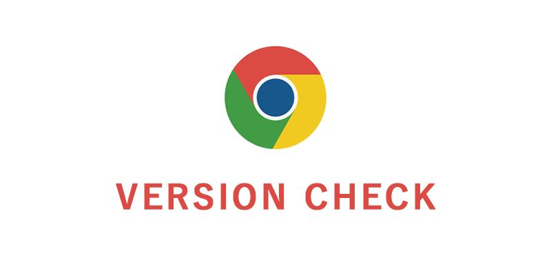 Google Chromeのバージョンがいくつか確認する方法【最新版】